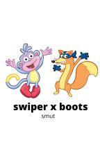 swiper x boots smut by doraaa444