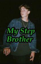 My Step Brother - Johannie Story by Johanniestories1