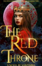 The Red Throne   TUQ Book Two by shazzarra