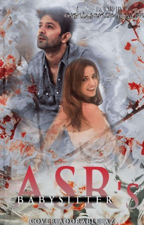 ASR's BabySitter by Arshi_sarun_passion