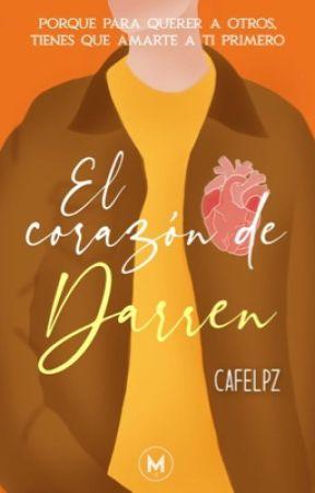 El corazón de Darren |Actualizaciones Lentas| by cafelpz