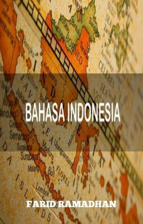 BAHASA INDONESIA by farid_ramadhan