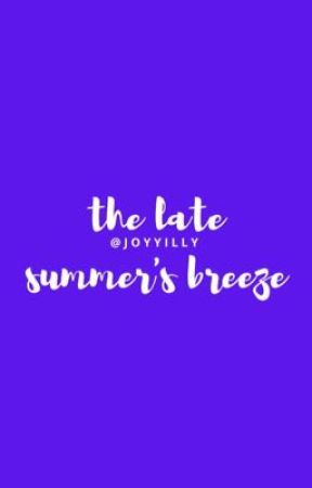 the late summer's breeze by joyyilly