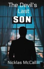 The Devil's Last Son(Book 1) by NicklasMcCall