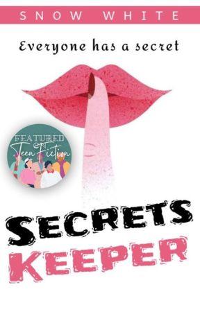 Secrets keeper by SnowWhite1309
