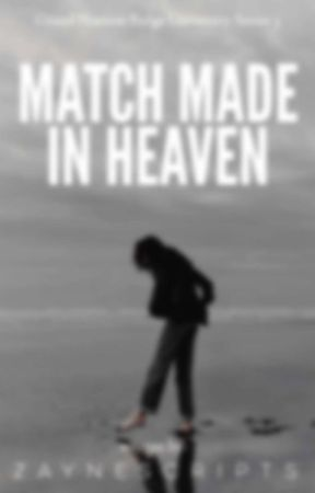 Match Made in Heaven (GHRU Series) by zaynescripts