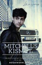Mitchell's Kismet by Bookworm_Tina