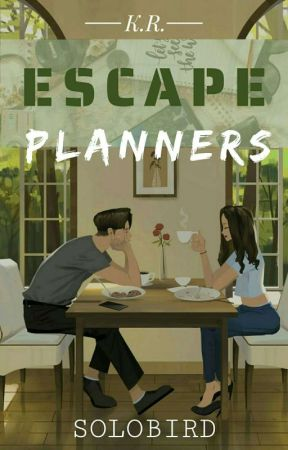 Escape Planners by _SoloBird_