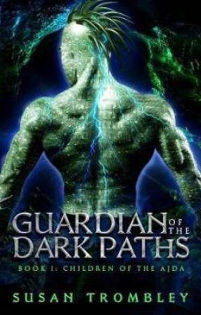 Guardian of the Dark Paths - Susan Trombley by off_desativado