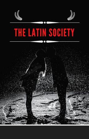 THE LATIN SOCIETY by SaffronSun