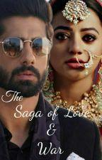 The Saga Of  Love & War by Yanika1888