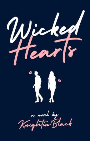 Wicked Hearts by KnightInBlack