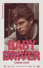 Baby driver <3 by sarah010106