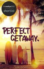 Perfect Getaway. von Sarissimo