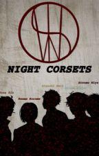 The Night Corsets   Omega Verse   Mafia Au by Avacodo077