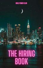 The Hiring Book  by Girls_power_club