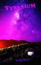 TYRALIUM by Whornda