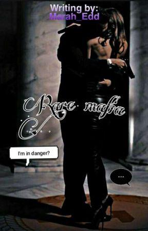 Rare mafia  by Marah_Edd