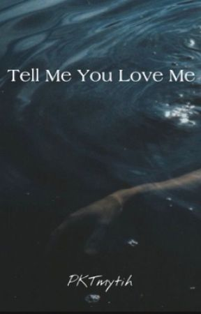 Tell Me You Love Me - Larry Stylinson by PKTmytih