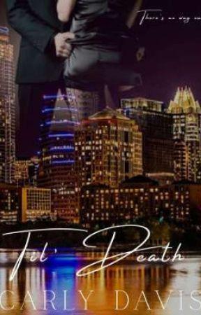 Til' Death (Ricci Crime Family: Book 2) by carlydavis_98