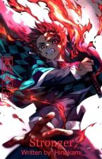 Stronger | Naruto x Demon Slayer Fanfiction  by Hinokami_