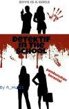 Detektif In The School cover