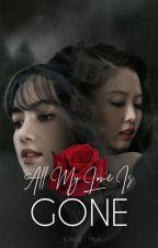 All My Love Is Gone | JenLisa by _krislily