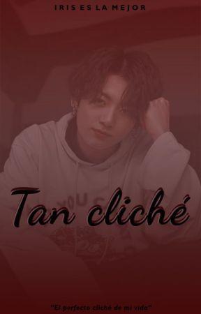 Tan cliché by IrisEsLaMejor