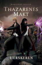 Thazarenes makt - Herskeren by MarianneNelvik