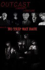 No Trip Way Back  by woox19