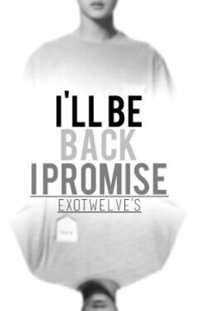 I'll be back I promise [KAISOO FF]  by exotwelve