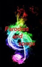Parodies and Songs by Starchile71