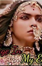 Rage In My Eyes --historical Story by Sneha_india