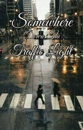 Somewhere Down The Traffic Light (CGS2) by mayathewanderer