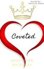 Coveted   A Selection Roleplay by LovesCanada365