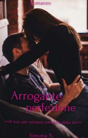 Arrogante perfezione by SimonaNaturale
