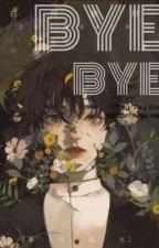 [ĐM] Bye bye - Tây Tây Đặc by nhuheo2014