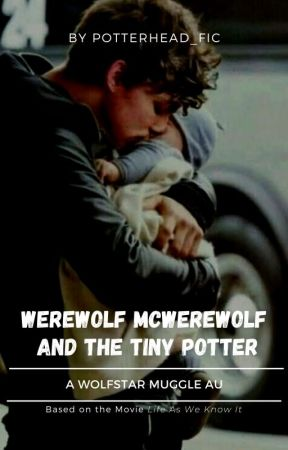 Werewolf Mcwerewolf and The Tiny Potter by potterhead_fic
