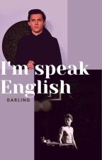 Mówię po angielsku ... Kochanie/Tom Holland by DagmaraKu