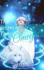 The Secret Of The Omega (Taekook) by Kim_Fiona21