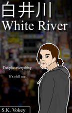 White River by Shimoyakas