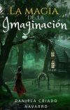 LA MAGIA DE LA IMAGINACIÓN (novela terminada). cover