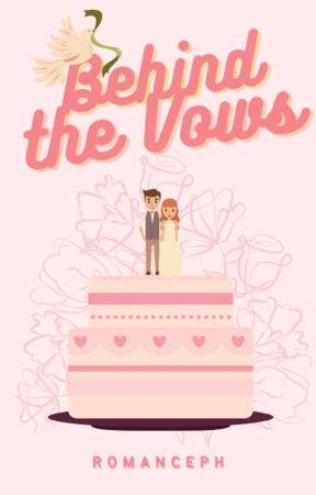 Behind The Vows by WattpadRomancePH