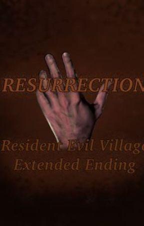 Resurrection: Resident Evil Village Extended Ending by Kept_Anon