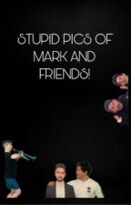 Stupid pics of Mark and friends by Am_Weldcat