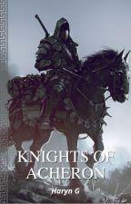 Knights of Acheron by Haryn_G