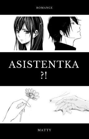 Asistentka?! by mattonela2000