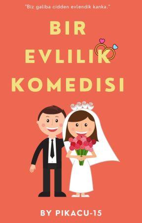 Bir Evlilik Komedisi by Pikacu-15