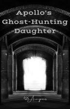 Apollo's Ghost-Hunting Daughter by 425anonymous
