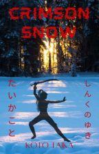 Crimson Snow by AnimeObsessed777